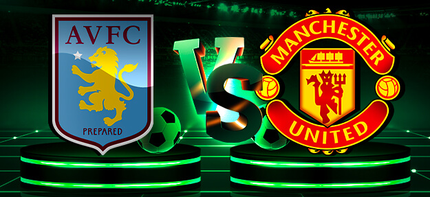 Aston Villa vs Manchester United Free Daily Betting Tips 09/07/2020