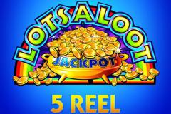 Lots a Loot 5 Reel